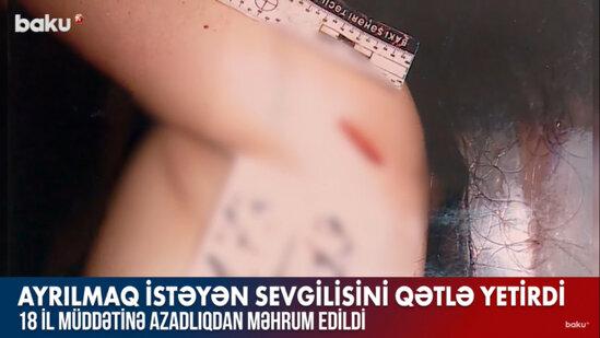 Sevgilisini qisqanan oglanin Bakida toretdiyi dehshetli CİNAYET - VİDEO